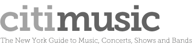 Citimusic: The New York Guide to Music, Concerts, Shows and Bands